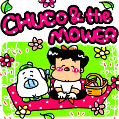 CHUCO & THE MOWER